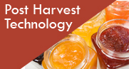 Post Harvest Technology